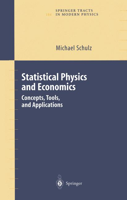 Cover of 'Statistical Physics and Economics: Concepts, Tools and Applications'