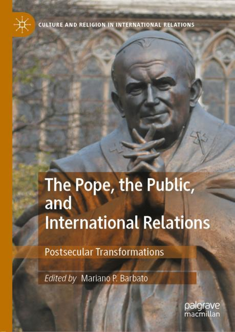 Cover of 'The Pope, the Public, and International Relations'