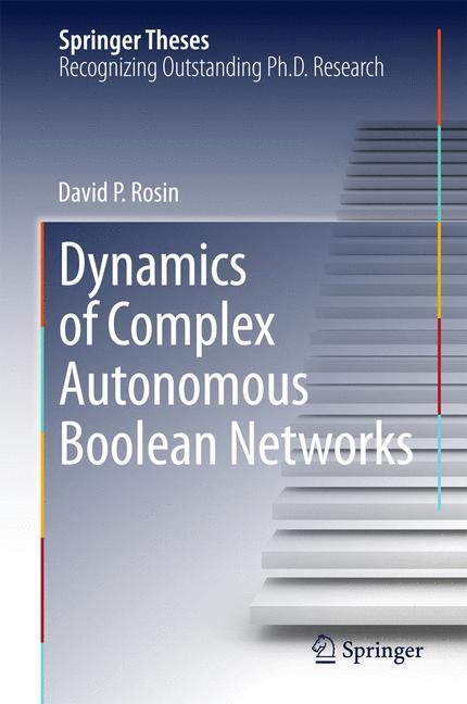 Cover of 'Dynamics of Complex Autonomous Boolean Networks'