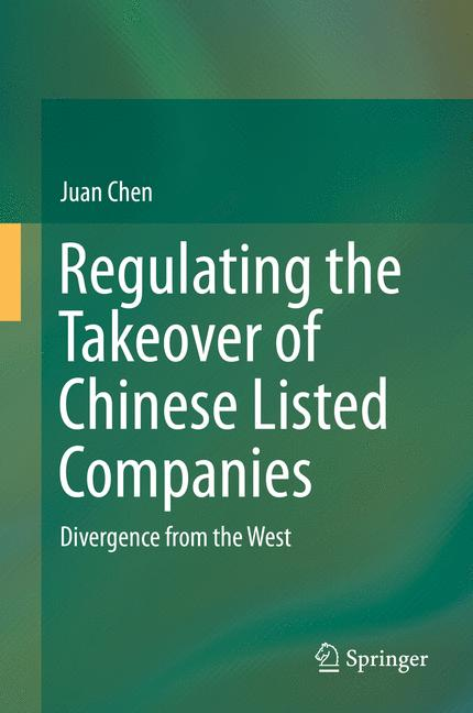 Cover of 'Regulating the Takeover of Chinese Listed Companies'