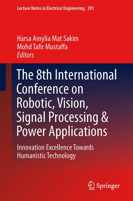 Cover of 'The 8th International Conference on Robotic, Vision, Signal Processing & Power Applications'