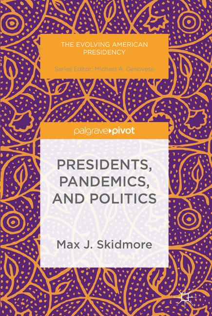 Cover of 'Presidents, Pandemics, and Politics'