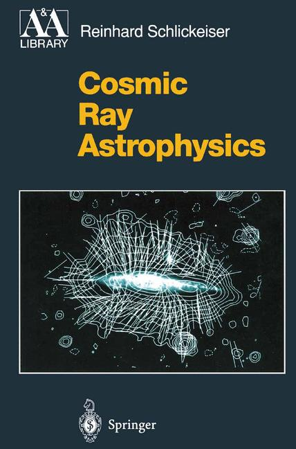 Cover of 'Cosmic Ray Astrophysics'