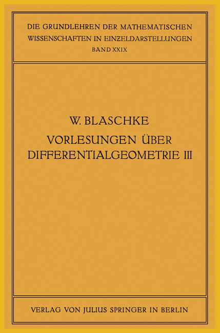 Cover of 'Vorlesungen über Differentialgeometrie und Geometrische Grundlagen von Einsteins Relativitätstheorie'