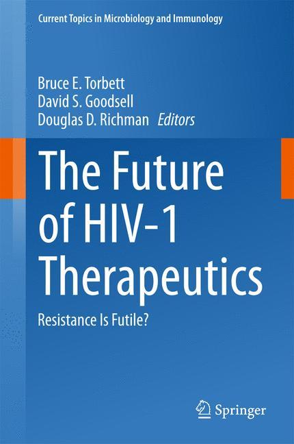 Cover of 'The Future of HIV-1 Therapeutics'