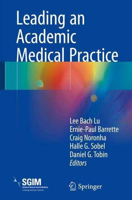 Cover of 'Leading an Academic Medical Practice'