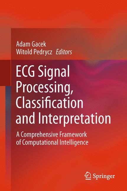 Cover of 'ECG Signal Processing, Classification and Interpretation'