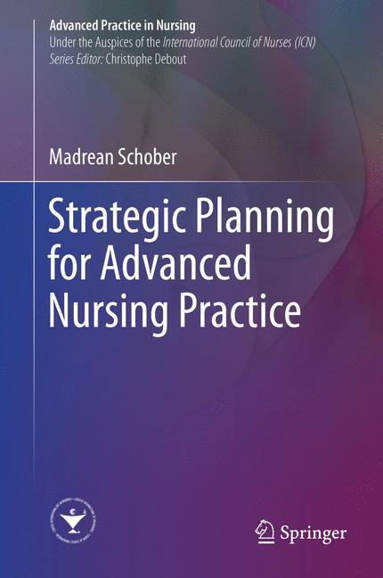 Cover of 'Strategic Planning for Advanced Nursing Practice'