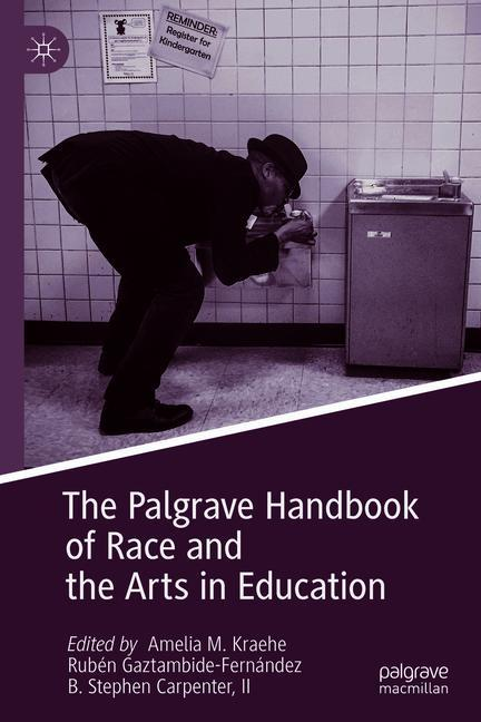 Cover of 'The Palgrave Handbook of Race and the Arts in Education'