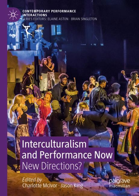 Cover of 'Interculturalism and Performance Now'