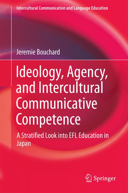 Cover of 'Ideology, Agency, and Intercultural Communicative Competence'