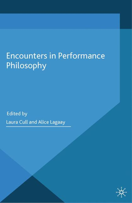 Cover of 'Encounters in performance philosophy'