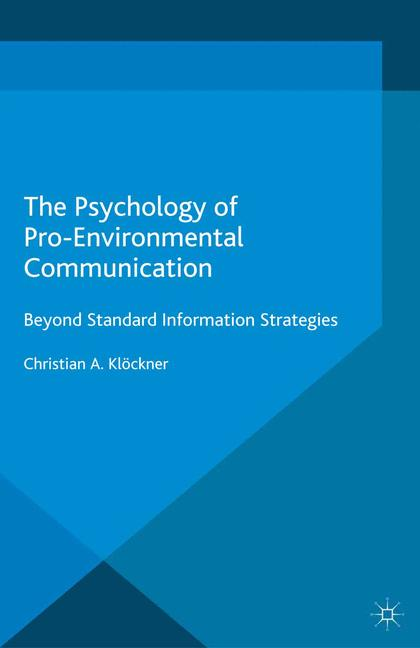 Cover of 'The Psychology of Pro-Environmental Communication'