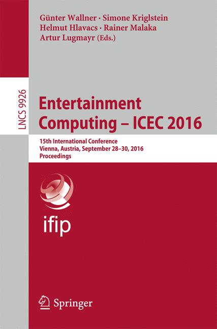 Cover of 'Entertainment Computing - ICEC 2016'