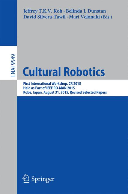 Cover of 'Cultural Robotics'