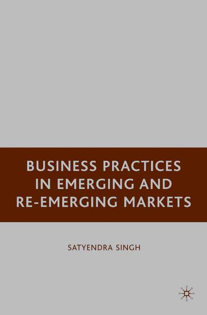 Cover of 'Business Practices in Emerging and Re-Emerging Markets'