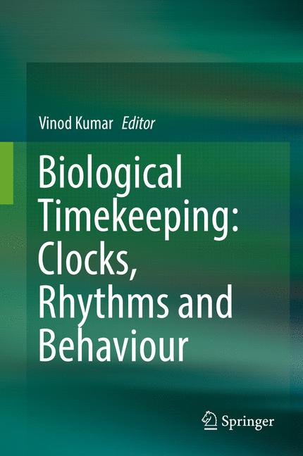 Cover of 'Biological Timekeeping: Clocks, Rhythms and Behaviour'