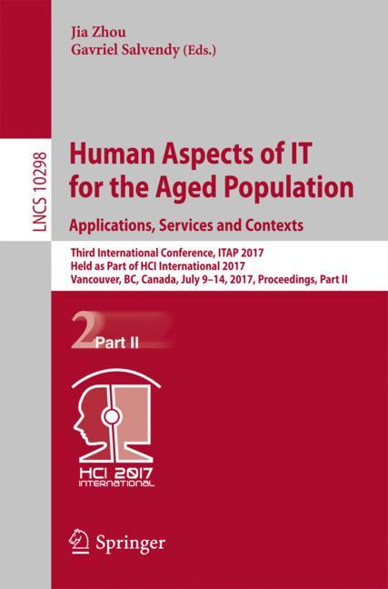 Cover of 'Human Aspects of IT for the Aged Population. Applications, Services and Contexts'