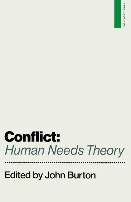 Cover of 'Conflict: Human Needs Theory'