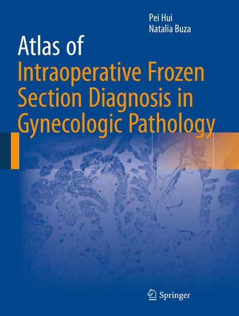 Cover of 'Atlas of Intraoperative Frozen Section Diagnosis in Gynecologic Pathology'
