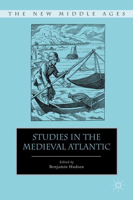 Cover of 'Studies in the Medieval Atlantic'