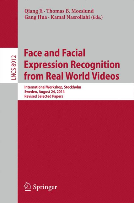 Cover of 'Face and Facial Expression Recognition from Real World Videos'