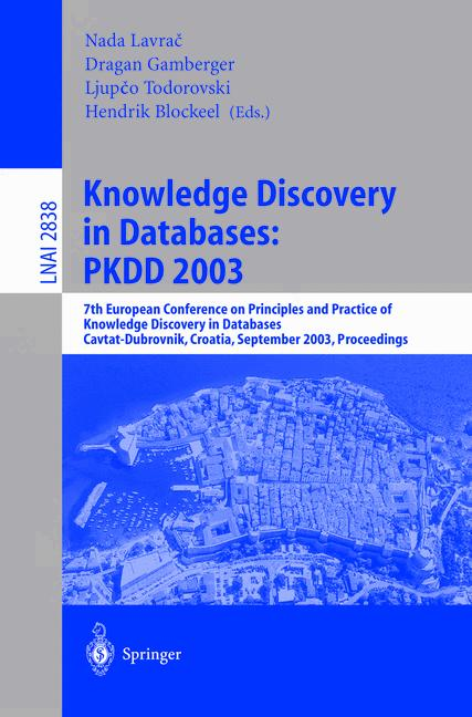 Cover of 'Knowledge Discovery in Databases: PKDD 2003'
