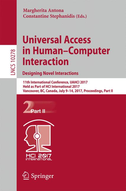 Cover of 'Universal Access in Human–Computer Interaction. Designing Novel Interactions'