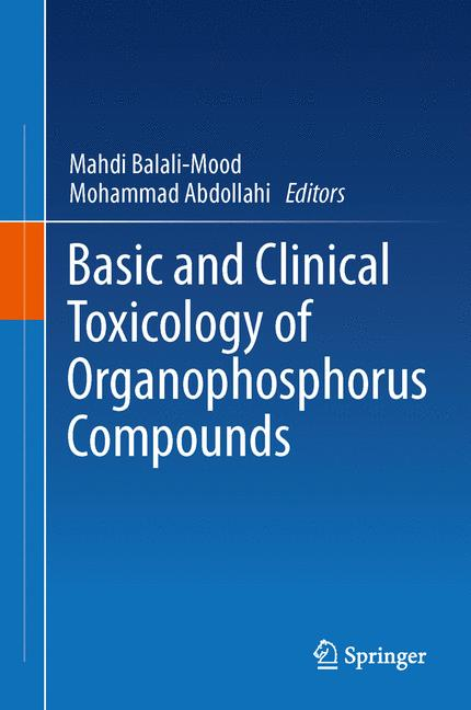 Cover of 'Basic and Clinical Toxicology of Organophosphorus Compounds'