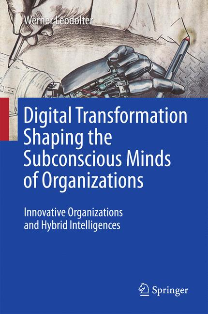 Cover of 'Digital Transformation Shaping the Subconscious Minds of Organizations'
