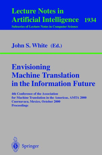 Cover of 'Envisioning Machine Translation in the Information Future'