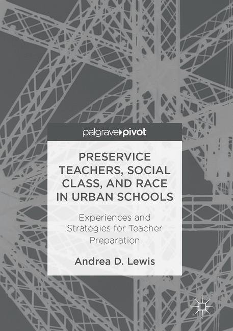 Cover of 'Preservice Teachers, Social Class, and Race in Urban Schools'