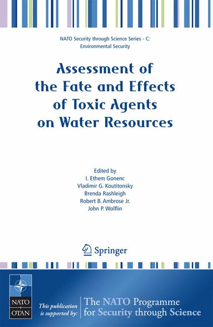 Cover of 'Assessment of the Fate and Effects of Toxic Agents on Water Resources'