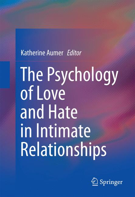 Cover of 'The Psychology of Love and Hate in Intimate Relationships'