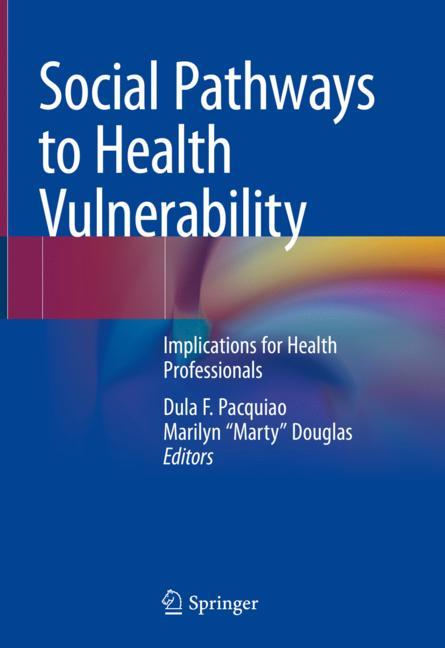 Cover of 'Social Pathways to Health Vulnerability'