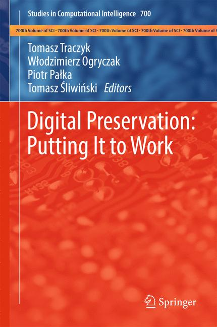 Cover of 'Digital Preservation: Putting It to Work'