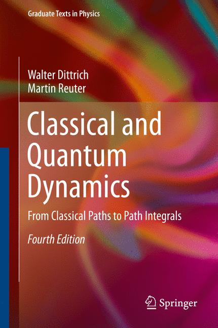 Cover of 'Classical and Quantum Dynamics'