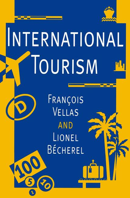 Cover of 'International tourism : an economic perspective'