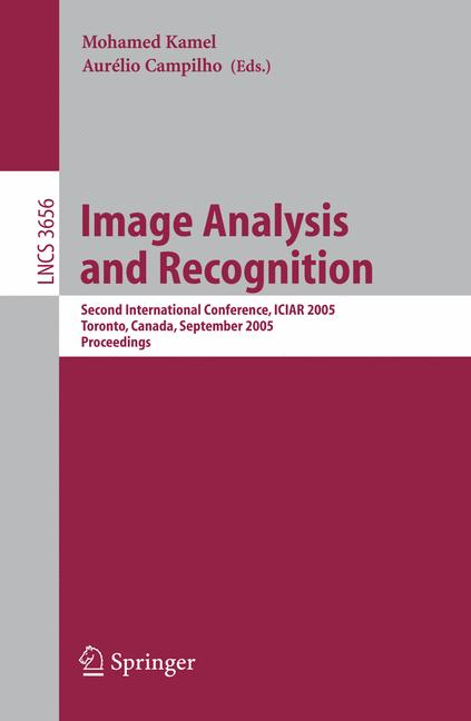 Cover of 'Image analysis and recognition : second international conference, ICIAR 2005, Toronto, Canada, September 28-30, 2005 : proceedings'