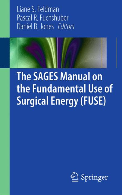 Cover of 'The SAGES Manual on the Fundamental Use of Surgical Energy (FUSE)'