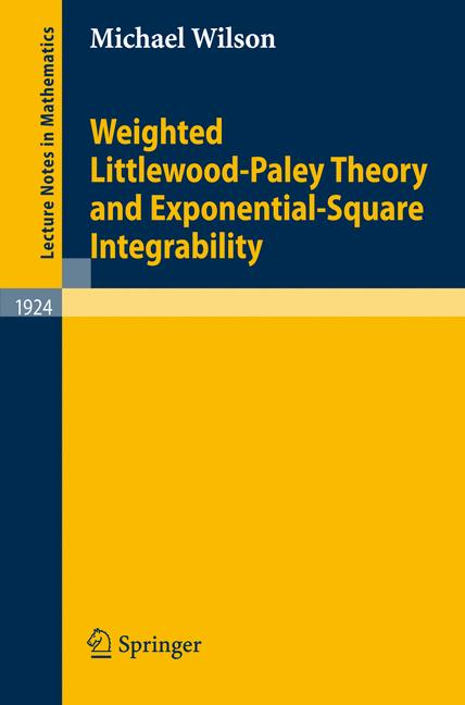 Cover of 'Weighted Littlewood-Paley theory and exponential-square integrability'
