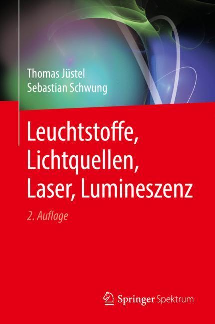 Cover of 'Leuchtstoffe, Lichtquellen, Laser, Lumineszenz'