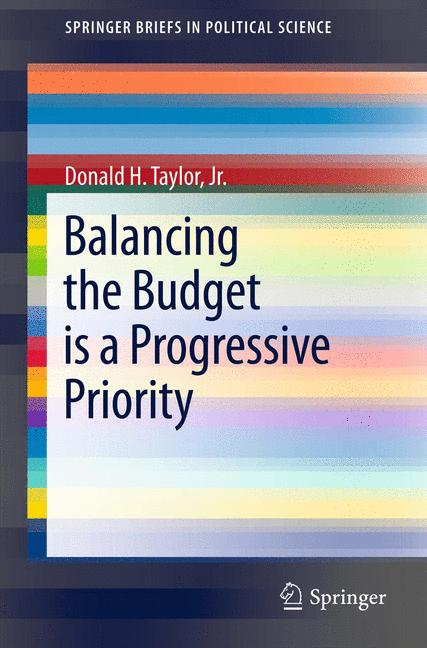 Cover of 'Balancing the Budget is a Progressive Priority'