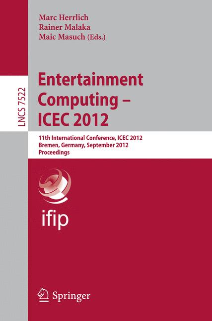 Cover of 'Entertainment Computing - ICEC 2012'