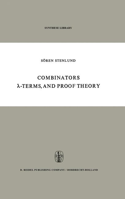 Cover of 'Combinators, λ-Terms and Proof Theory'