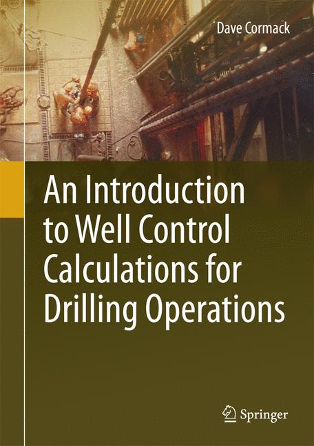 Cover of 'An Introduction to Well Control Calculations for Drilling Operations'