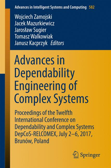 Cover of 'Advances in Dependability Engineering of Complex Systems'