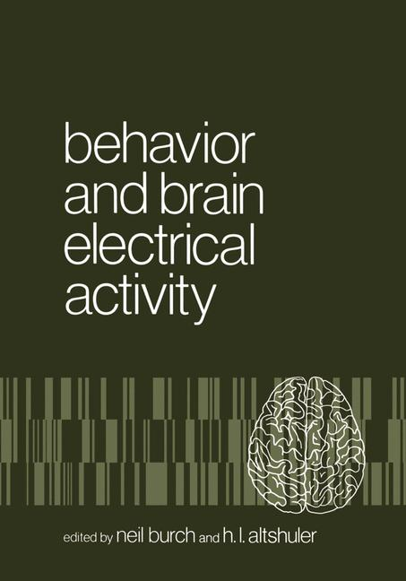 Cover of 'Behavior and Brain Electrical Activity'