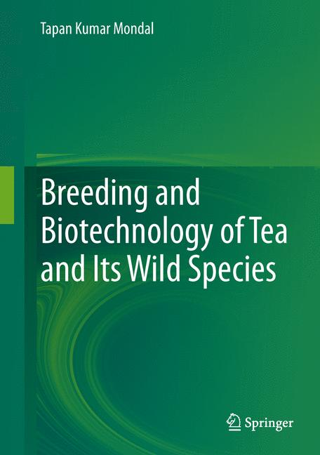 Cover of 'Breeding and Biotechnology of Tea and its Wild Species'