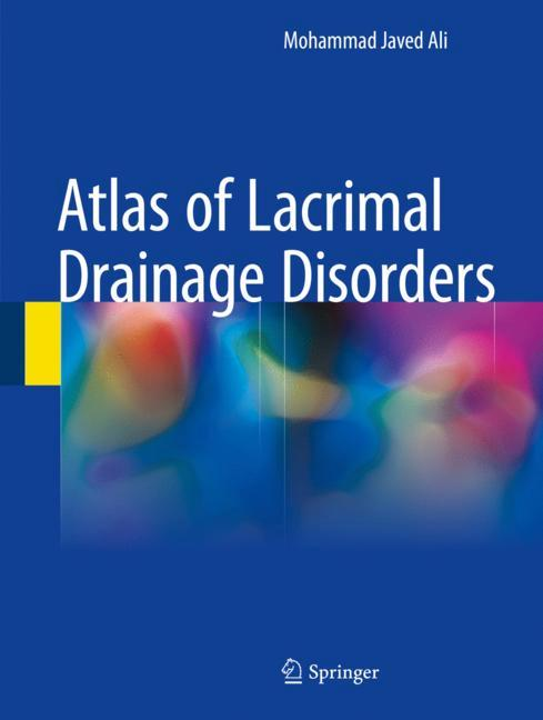 Cover of 'Atlas of Lacrimal Drainage Disorders'